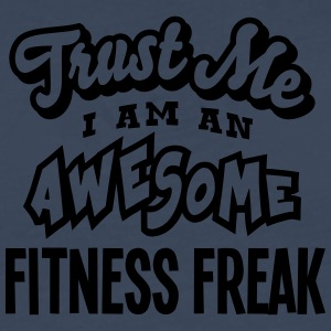 fitness freak trust me i am an awesome - T-shirt manches longues Premium Homme