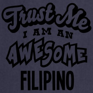 filipino trust me i am an awesome - Cooking Apron