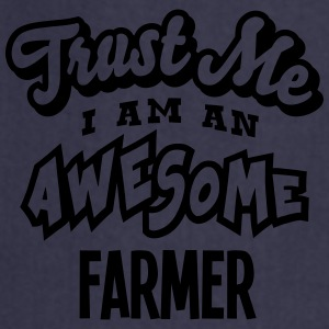 farmer trust me i am an awesome - Cooking Apron