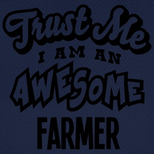 farmer trust me i am an awesome - Baseball Cap