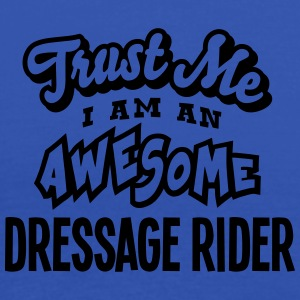 dressage rider trust me i am an awesome - Débardeur Femme marque Bella