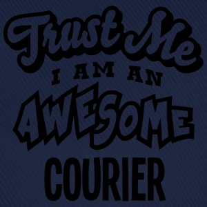 courier trust me i am an awesome - Baseball Cap