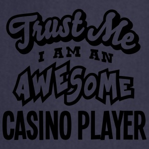 casino player trust me i am an awesome - Tablier de cuisine