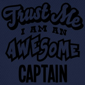 captain trust me i am an awesome - Baseball Cap