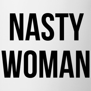 Nasty Woman Camisetas - Taza