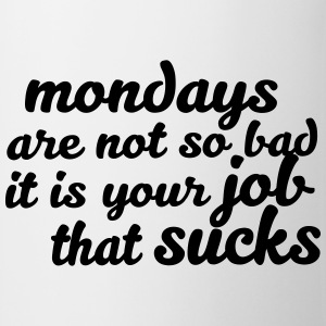 Mondays are not so bad ... T-shirts - Kop/krus
