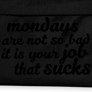 Mondays are not so bad ... Hoodies & Sweatshirts - Kids' Backpack