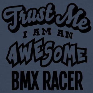 bmx racer trust me i am an awesome - T-shirt manches longues Premium Homme