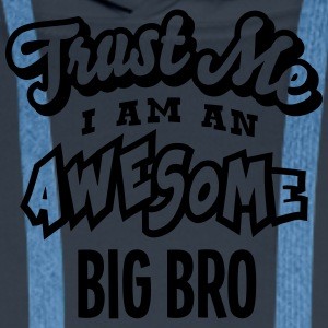 big bro trust me i am an awesome - Sweat-shirt à capuche Premium pour hommes
