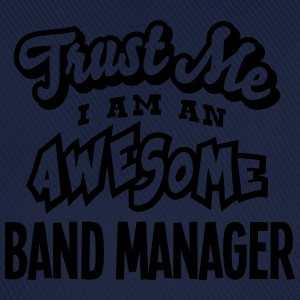 band manager trust me i am an awesome - Casquette classique