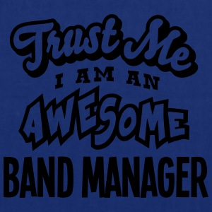 band manager trust me i am an awesome - Tote Bag