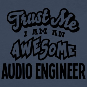 audio engineer trust me i am an awesome - Men's Premium Longsleeve Shirt