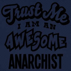 anarchist trust me i am an awesome - Baseball Cap