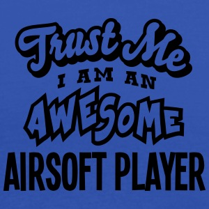 airsoft player trust me i am an awesome - Débardeur Femme marque Bella