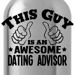 this guy is an awesome dating advisor - Water Bottle