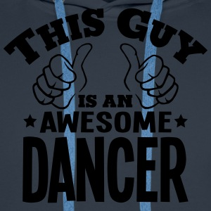 this guy is an awesome dancer - Men's Premium Hoodie