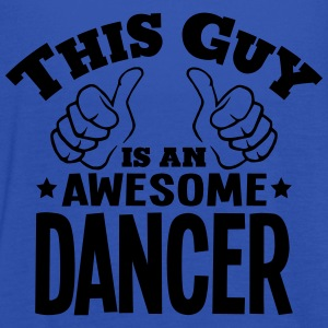 this guy is an awesome dancer - Women's Tank Top by Bella
