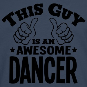 this guy is an awesome dancer - Men's Premium Longsleeve Shirt