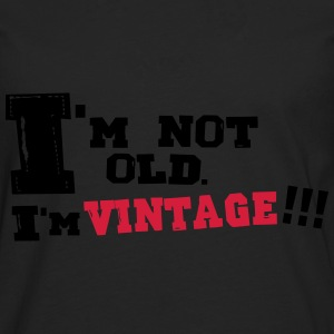 i'm not old i m vintage - T-shirt manches longues Premium Homme