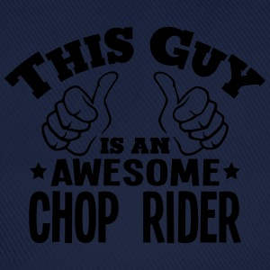 this guy is an awesome chop rider - Baseball Cap