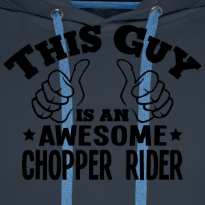 this guy is an awesome chopper rider - Men's Premium Hoodie
