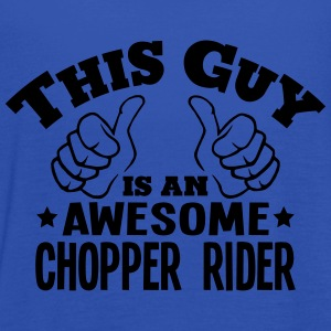 this guy is an awesome chopper rider - Women's Tank Top by Bella