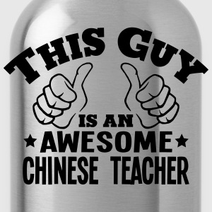 this guy is an awesome chinese teacher - Water Bottle