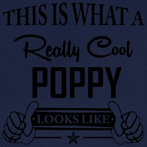 This Is What A Really Cool Poppy... T-Shirts - Baseball Cap