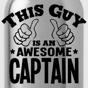 this guy is an awesome captain - Water Bottle
