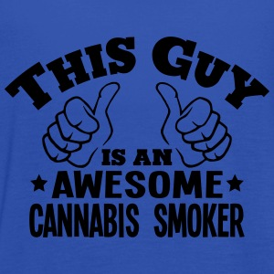 this guy is an awesome cannabis smoker - Women's Tank Top by Bella