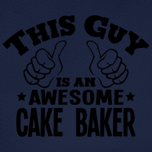 this guy is an awesome cake baker - Baseball Cap