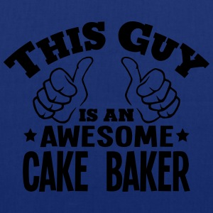 this guy is an awesome cake baker - Tote Bag