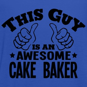 this guy is an awesome cake baker - Women's Tank Top by Bella