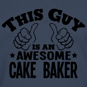 this guy is an awesome cake baker - Men's Premium Longsleeve Shirt