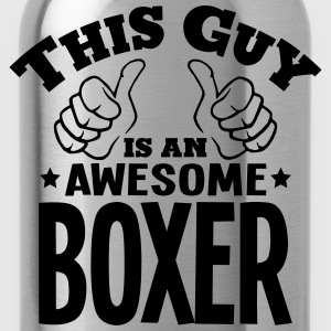 this guy is an awesome boxer - Water Bottle