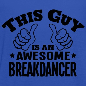 this guy is an awesome breakdancer - Women's Tank Top by Bella