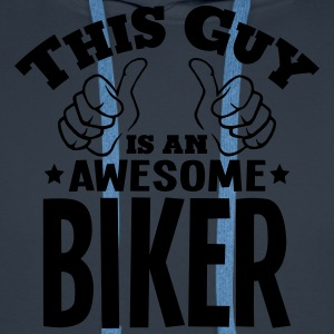 this guy is an awesome biker - Men's Premium Hoodie