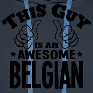 this guy is an awesome belgian - Men's Premium Hoodie