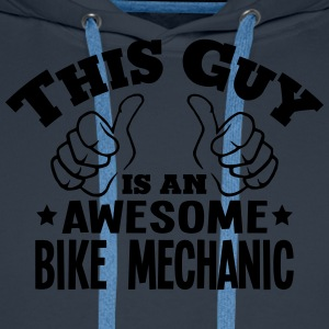 this guy is an awesome bike mechanic - Men's Premium Hoodie