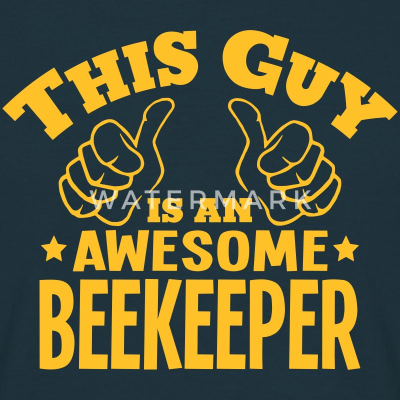 this guy is an awesome beekeeper - Men's T-Shirt