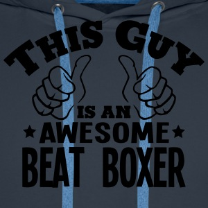 this guy is an awesome beat boxer - Men's Premium Hoodie