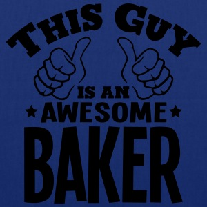 this guy is an awesome baker - Tote Bag