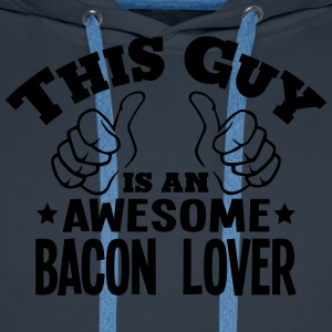 this guy is an awesome bacon lover - Men's Premium Hoodie