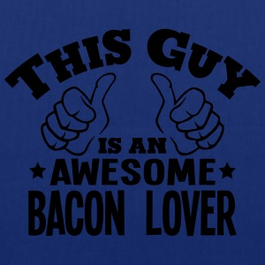 this guy is an awesome bacon lover - Tote Bag