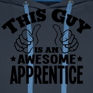 this guy is an awesome apprentice - Men's Premium Hoodie