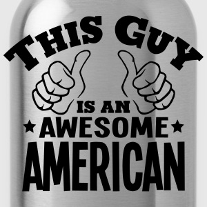 this guy is an awesome american - Water Bottle