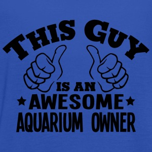 this guy is an awesome aquarium owner - Women's Tank Top by Bella