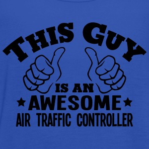 this guy is an awesome air traffic contr - Women's Tank Top by Bella