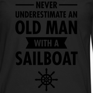 Never Underestimate An Old Man With A Sailboat Tee shirts - T-shirt manches longues Premium Homme