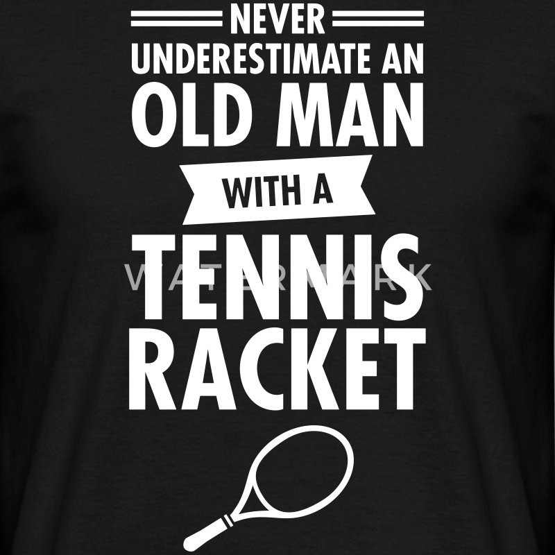 Old Man - Tennis T-Shirts - Men's T-Shirt